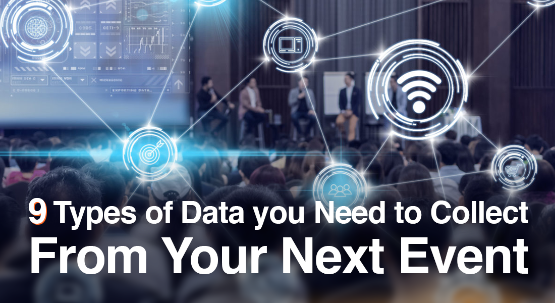 9 Types of Data to Collect From Your Next Event