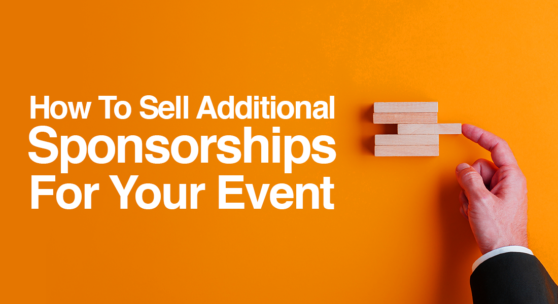 How To Sell Additional Sponsorships for Your Event